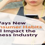 7 Ways New Consumer Habits Will Impact the Fitness Industry